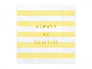 """Papírové ubrousky """"Always be positive"""" 20ks"""