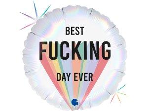 """18"""" Nejlepší F*cking den vůbec - Fóliový balónek 46 cm"""